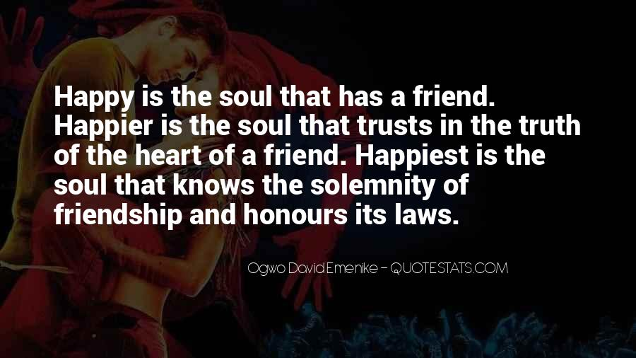 Quotes About Heart And Friendship #484211