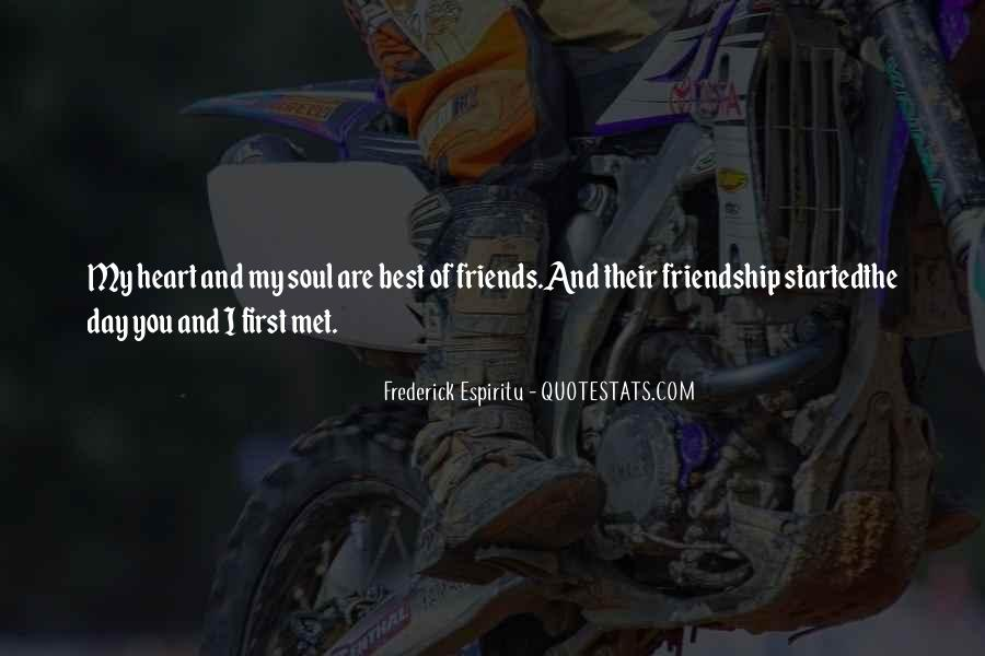 Quotes About Heart And Friendship #663521