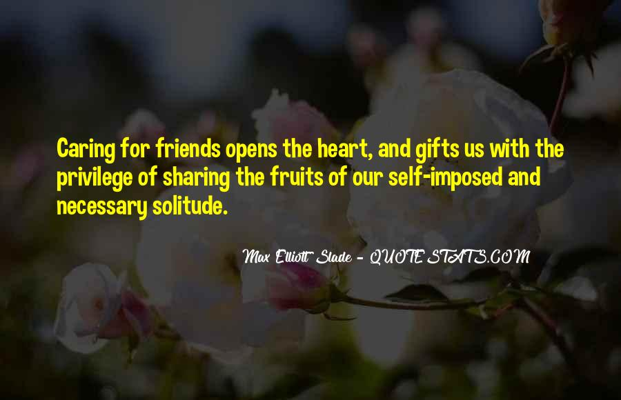 Quotes About Heart And Friendship #688454
