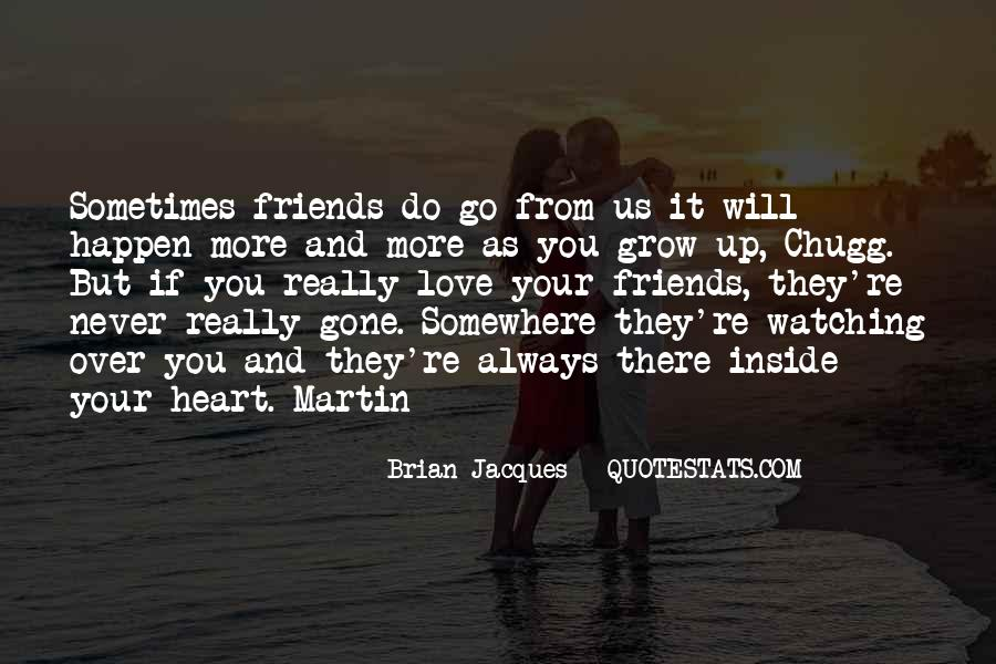 Quotes About Heart And Friendship #727735
