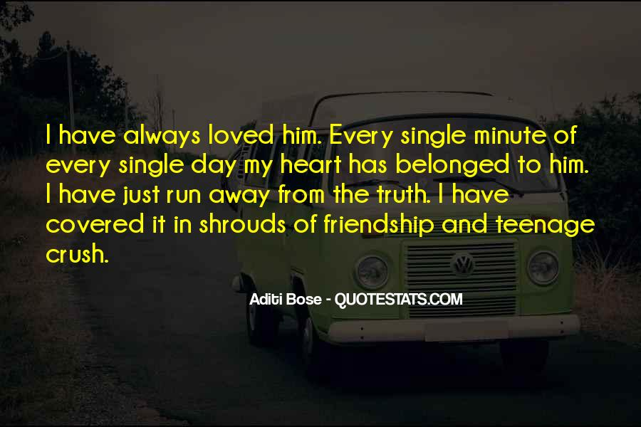 Quotes About Heart And Friendship #748520