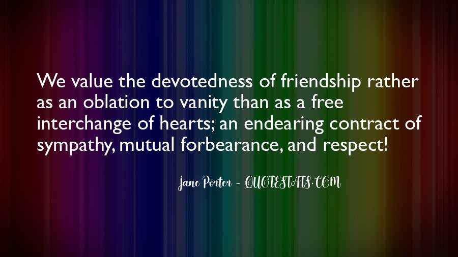 Quotes About Heart And Friendship #925721