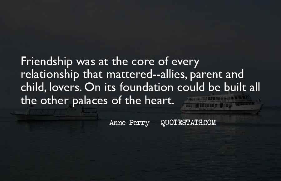 Quotes About Heart And Friendship #954191