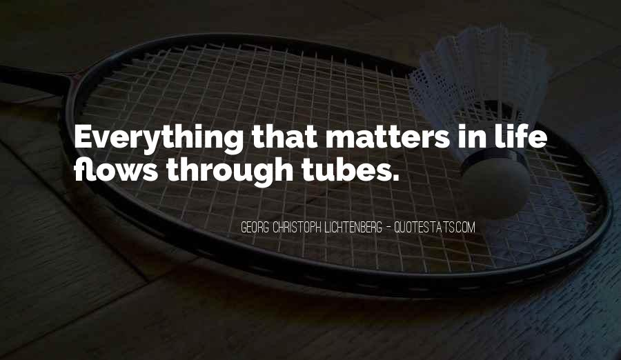 Quotes About Tubes #120709