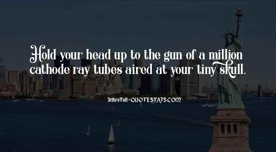Quotes About Tubes #172921