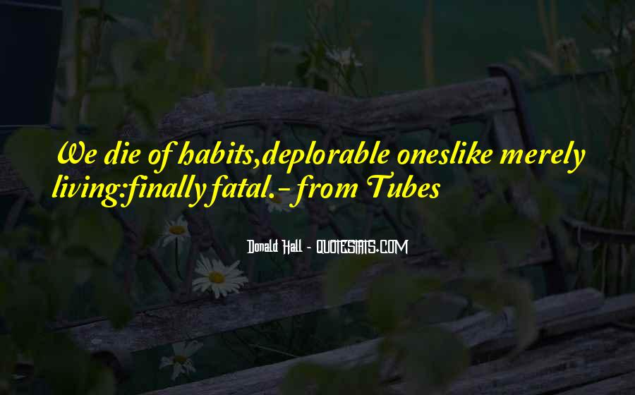 Quotes About Tubes #859146