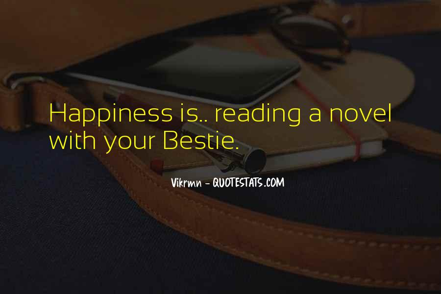 Quotes About Happiness With Your Friends #1617911