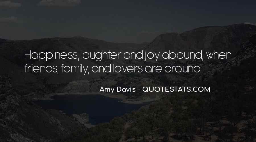 Quotes About Happiness With Your Friends #163560