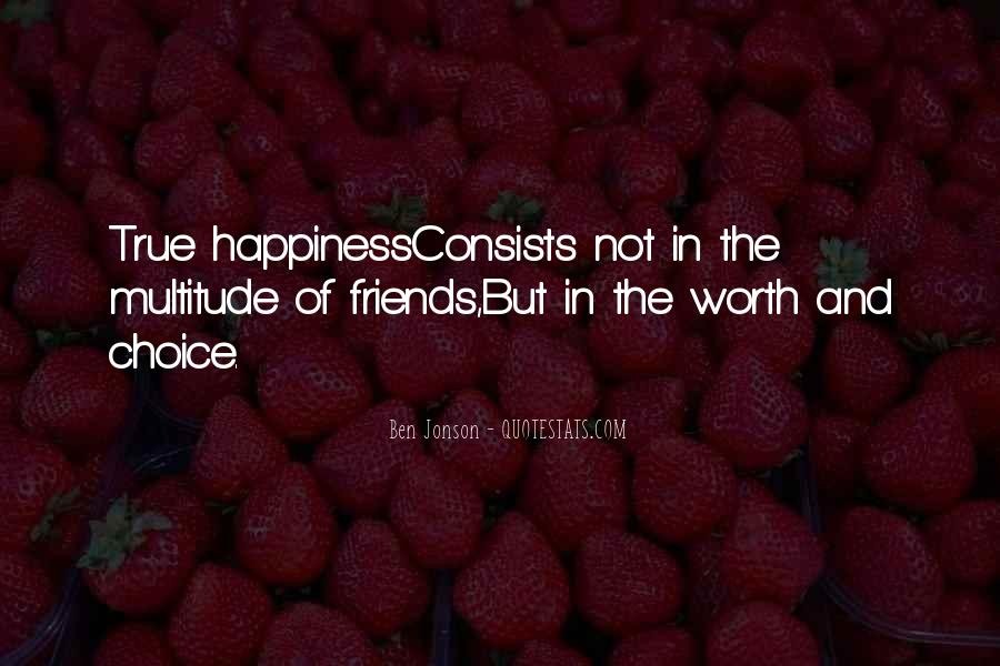 Quotes About Happiness With Your Friends #371036