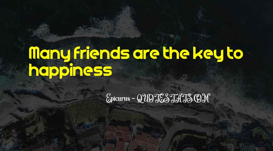 Quotes About Happiness With Your Friends #520919