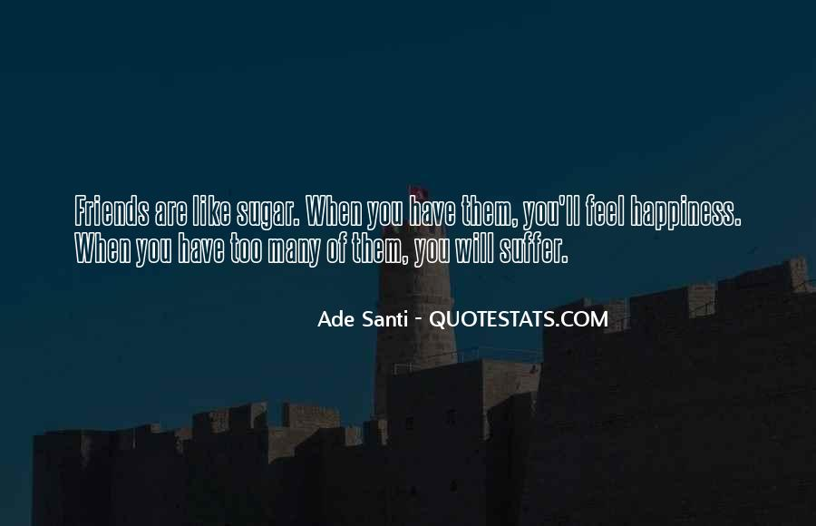Quotes About Happiness With Your Friends #530362