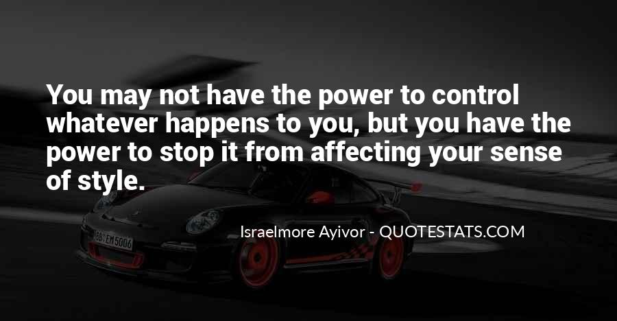 Quotes About Actions Affecting Others #358646