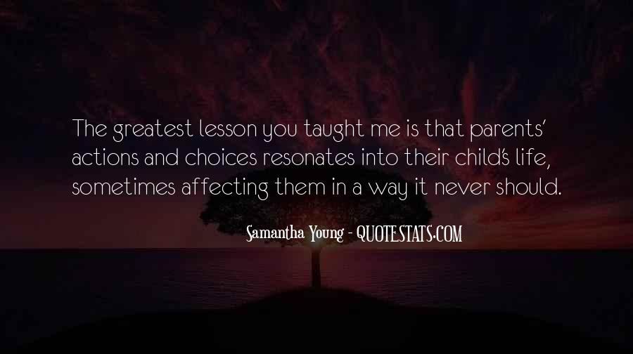 Quotes About Actions Affecting Others #818620