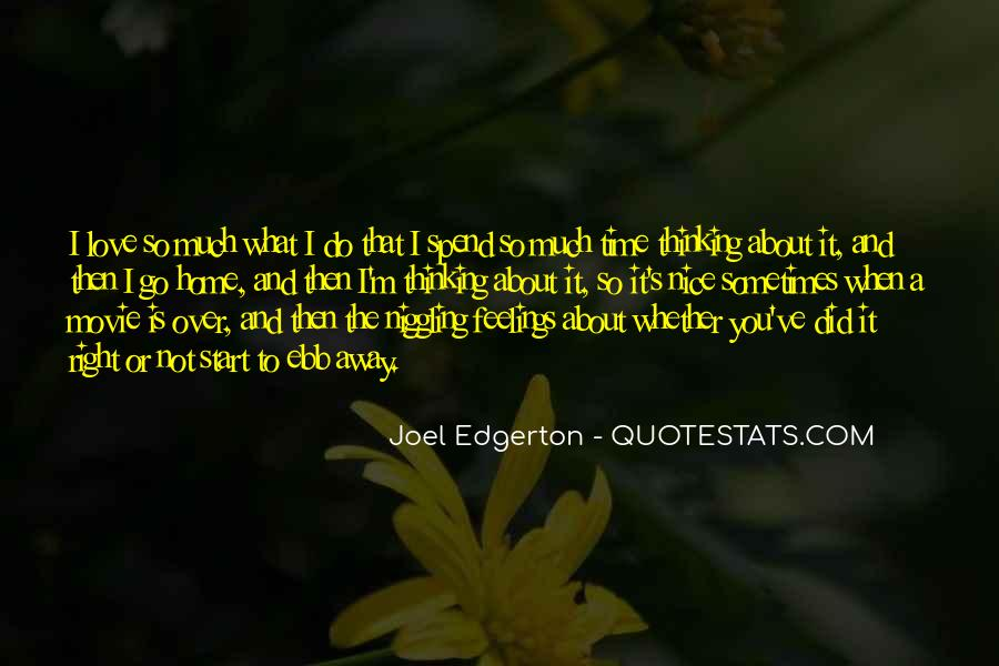 Quotes About Right Feelings #100012