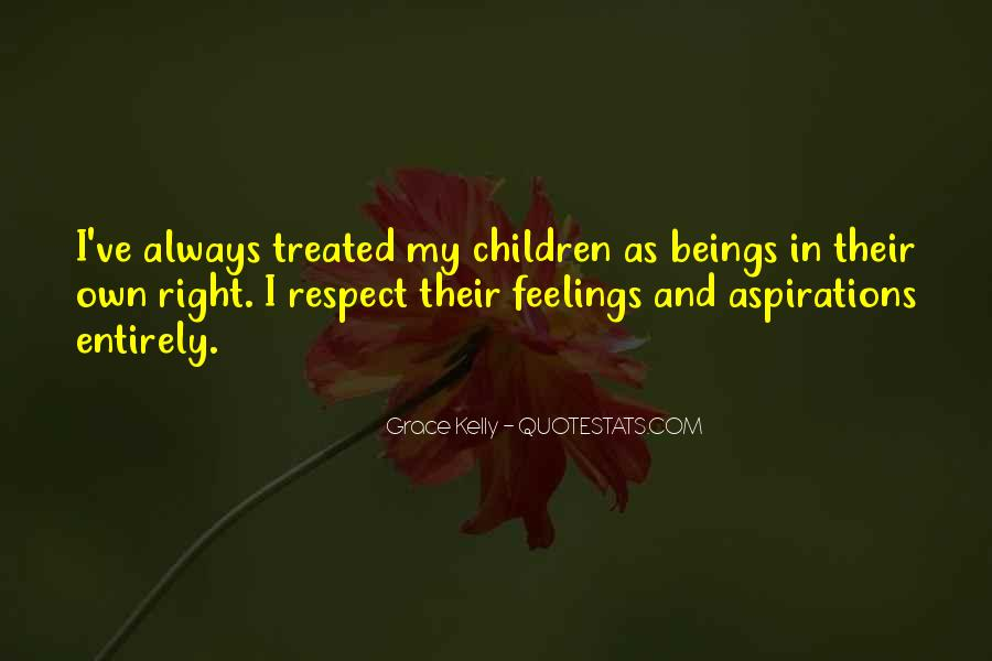 Quotes About Right Feelings #132528