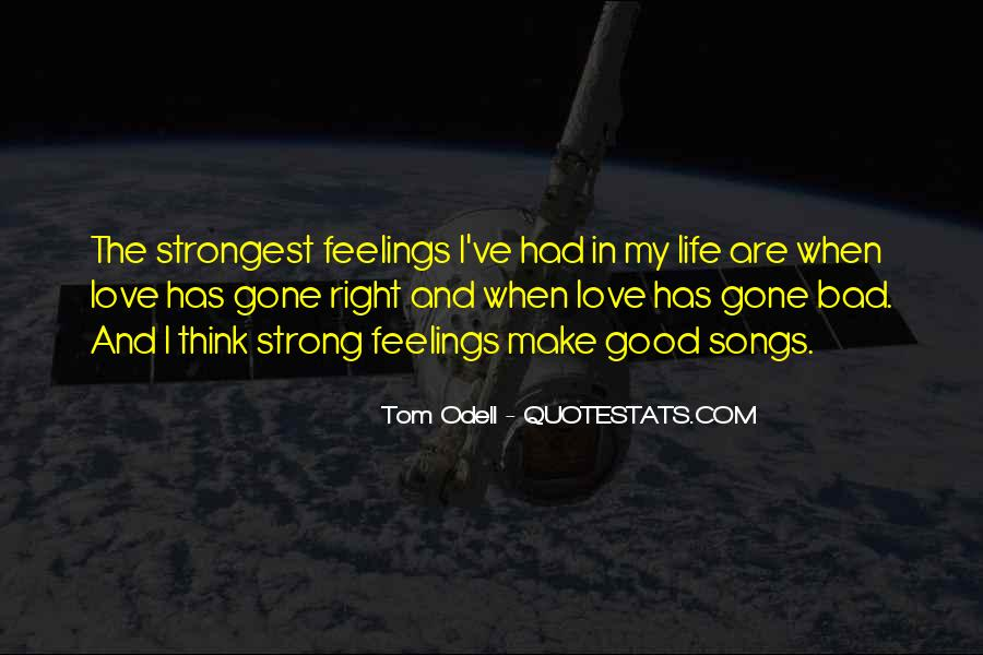 Quotes About Right Feelings #157008