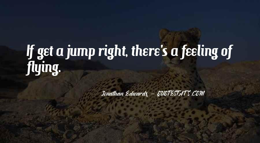 Quotes About Right Feelings #16103