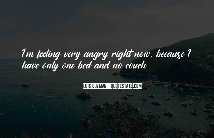 Quotes About Right Feelings #208547