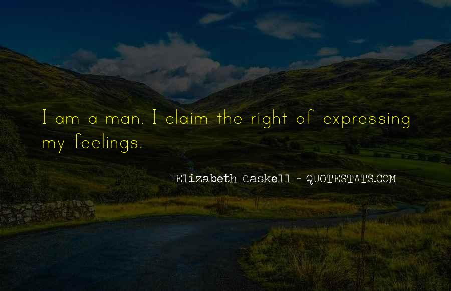 Quotes About Right Feelings #22902