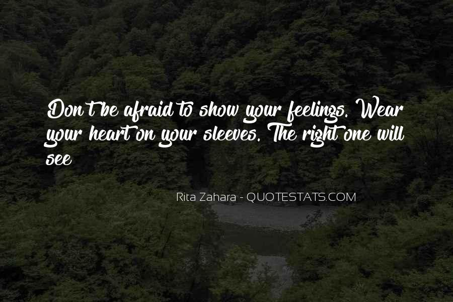 Quotes About Right Feelings #304557