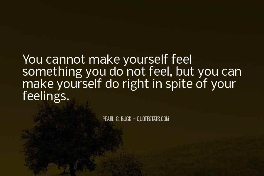 Quotes About Right Feelings #412795