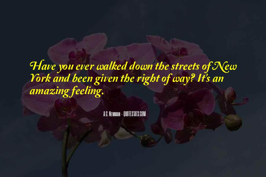 Quotes About Right Feelings #469686