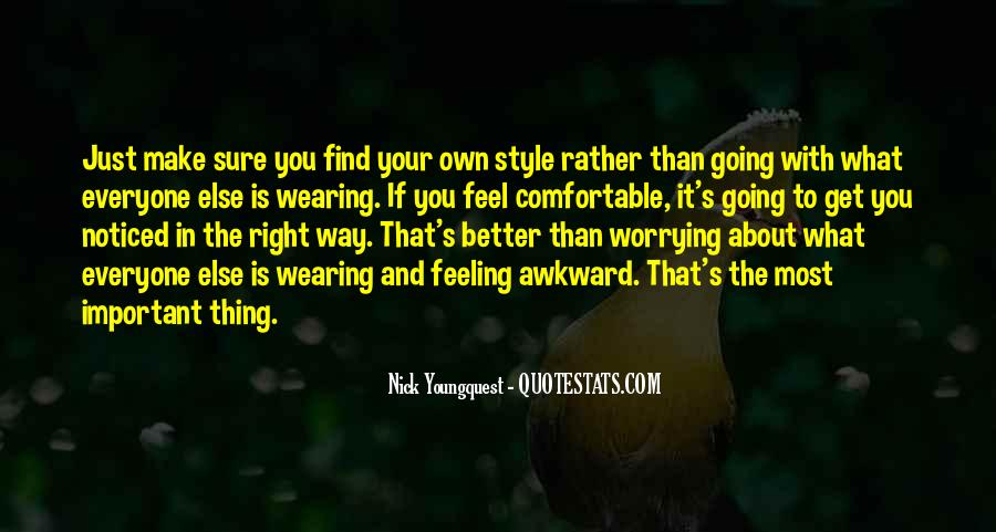 Quotes About Right Feelings #511134