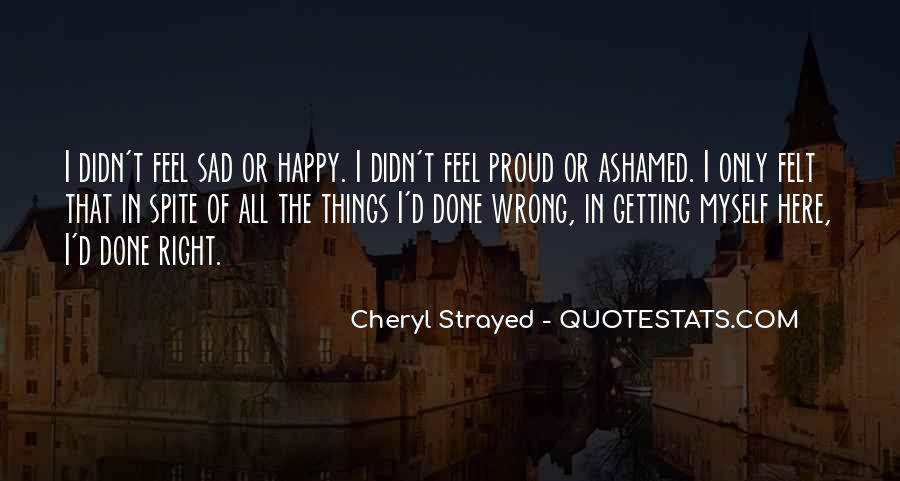 Quotes About Right Feelings #512927