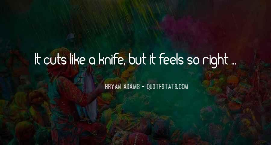 Quotes About Right Feelings #526903