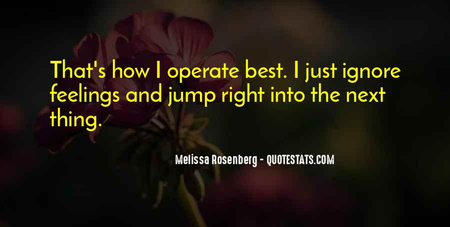 Quotes About Right Feelings #608200