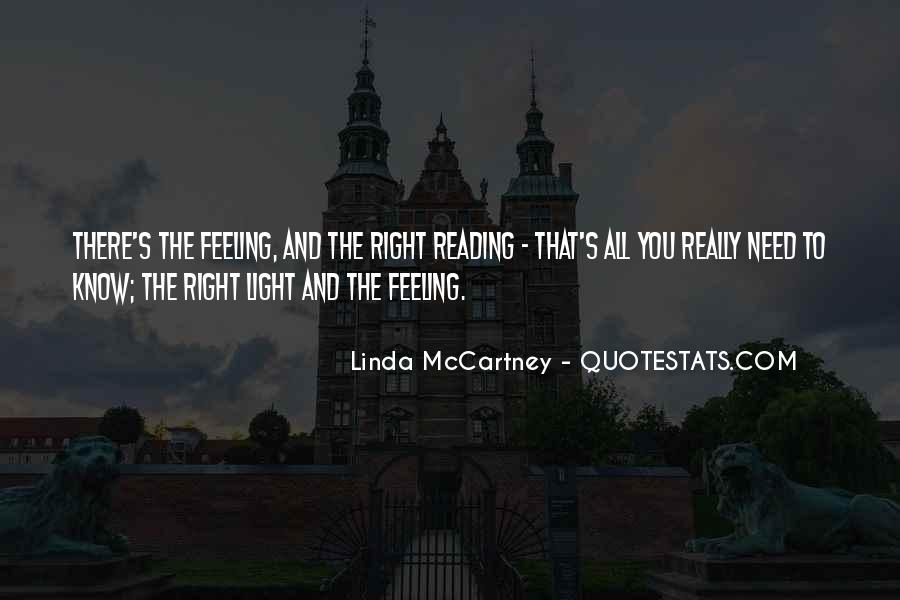 Quotes About Right Feelings #775481