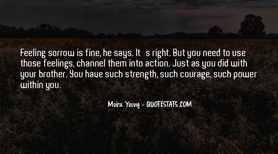 Quotes About Right Feelings #81967