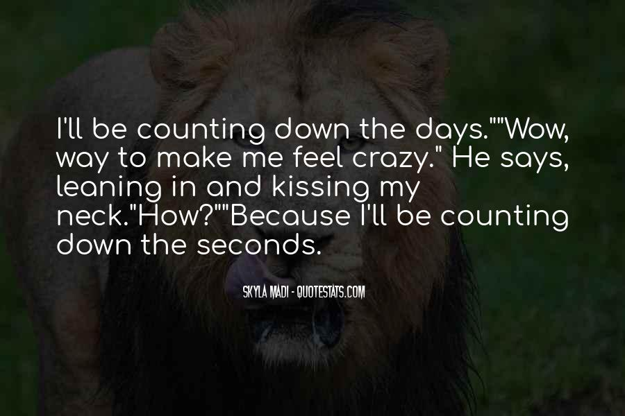 Quotes About Counting Days #1038725