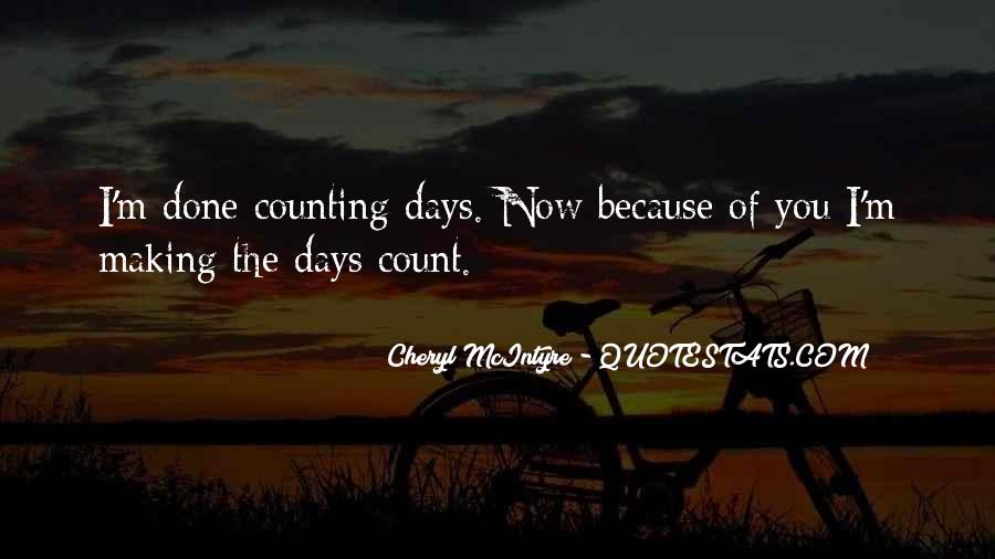 Quotes About Counting Days #774713