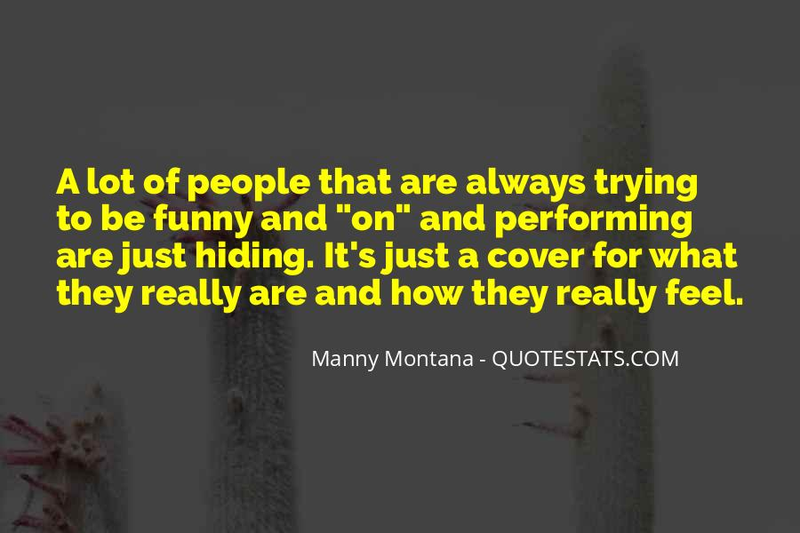 Quotes About Someone Hiding Something #10520