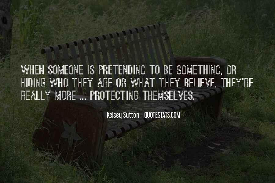 Quotes About Someone Hiding Something #1169619