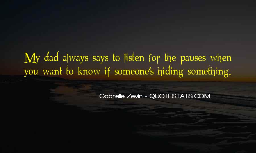 Quotes About Someone Hiding Something #1523132