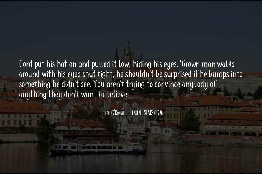 Quotes About Someone Hiding Something #22807