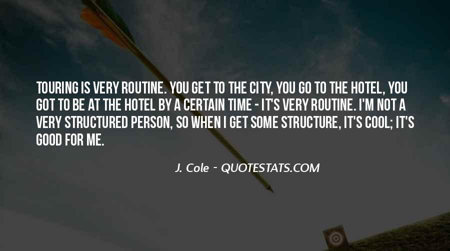 Quotes About Good Routine #1689120