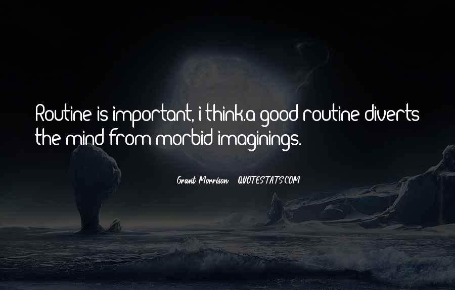 Quotes About Good Routine #318020