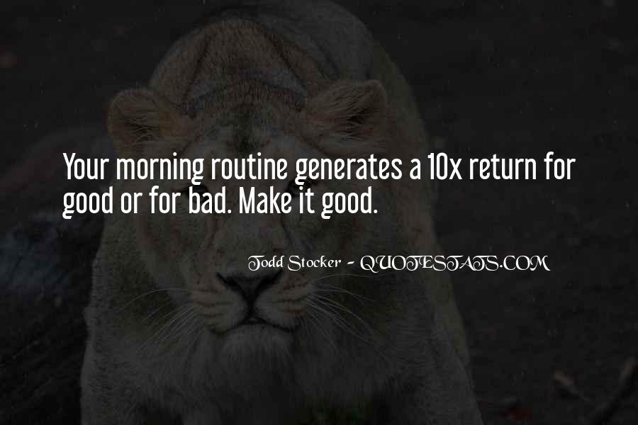 Quotes About Good Routine #999580