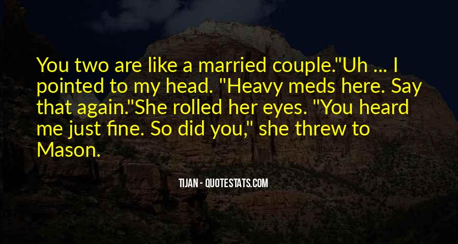 Quotes About Heavy Head #989517