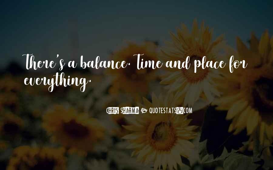 Quotes About There's A Time For Everything #1272098
