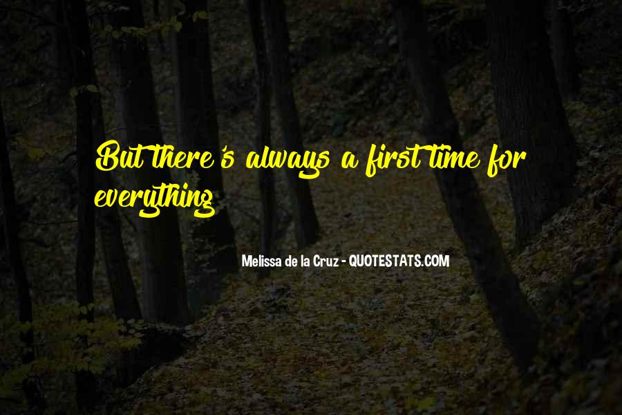 Quotes About There's A Time For Everything #446087