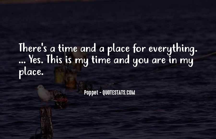 Quotes About There's A Time For Everything #496192