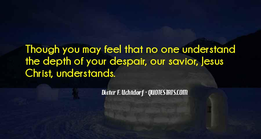 Quotes About No One Understands You #1122167