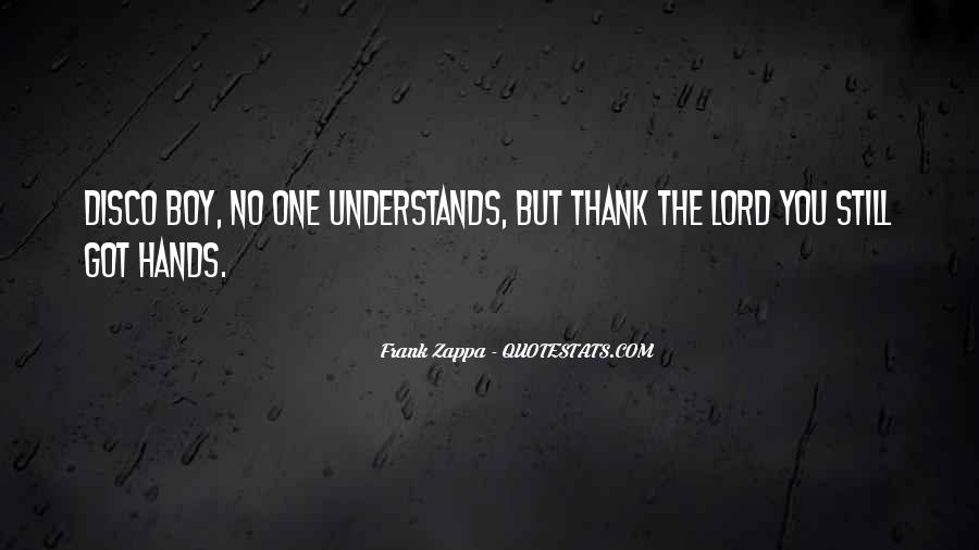 Quotes About No One Understands You #1255442