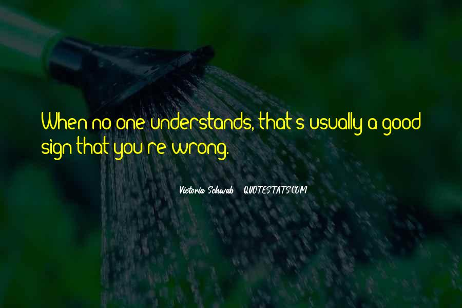 Quotes About No One Understands You #1734813