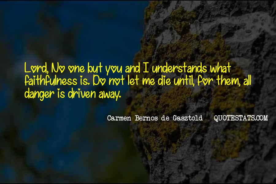 Quotes About No One Understands You #1834555