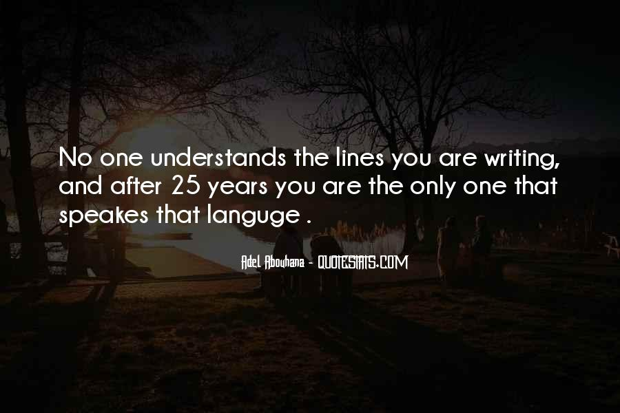 Quotes About No One Understands You #243060
